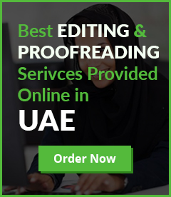 We provide best editing and proofreading services for you in UAE. So, Place your order now!!